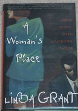 SIGNED Linda Grant~A WOMAN'S PLACE ~1St ed.HCDJ crime,mystery,suspense,detective