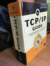 The TCP/IP Guide: Comprehensive Internet Protocols Reference Charles M. Kozierok