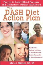 The DASH Diet Action Plan: Based on the National Institutes of Health Research: