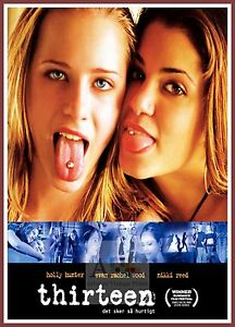 Thirteen     2003 Movie Posters Classic Films