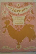 ON RACONTE / CONTES POUR ENFANTS DE 5 A 9 ANS / M. LERICHE / P. BELVES / 1957
