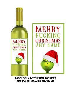 Personalised Funny/rude/sarcastic CHRISTMAS WINE LABEL secret Santa gift  GRINCH