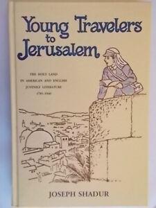 Young travelers to Jerusalem Shadur joseph ingeborg storia letteratura inglese