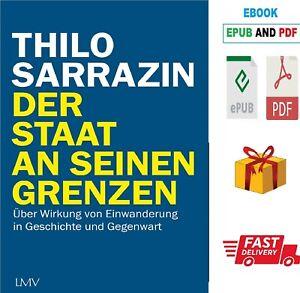 Der Staat an seinen Grenzen by Thilo Sarrazin - / Lese die Beschreibung