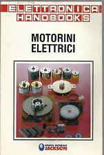 ELETTRONICA HANDBOOKS_MOTORINI ELETTRICI_GRUPPO EDITORIALE JACKSON 1988