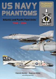 US Navy Phantoms: F-4 Atlantic and Pacific Fleet Squadrons 1960 - 2004 (Airdoc)