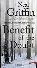 Benefit of the Doubt by Neal Griffin (2015, Paperback) Author:Neal Griffin