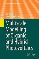Multiscale Modelling of Organic and Hybrid Photovoltaics by Springer-Verlag...