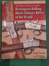 LIBRO REMINGTON ROLLING BLOCK, MILITARY RIFLES OF THE WORLD. GEORGE LAYMAN