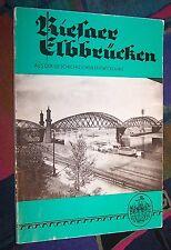 RIESA - Riesaer Elbbrücken - Aus der Geschichte # Eisenbahn-Verkehrsgeschichte