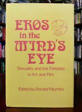 Eros in the Mind's Eye Sexuality and the Fantastic in Art and Film,w/PIX DJ1stHB