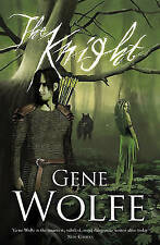 The Knight by Gene Wolfe (Paperback)