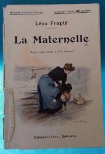LA MATERNELLE LEON FRAPIE 1910 Ref 302465206049