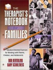 The Therapist's Notebook for Families: Solution-Oriented Excerises for Working