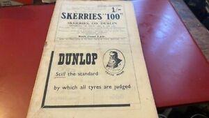 SKERRIES '100'---DUBLIN 1947---PROGRAMME---5TH JULY 1947---RARE