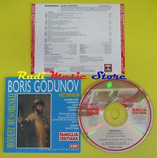 CD MODEST MUSORGSKIJ Boris godunov 1997 FAMIGLIA CRISTIANA  lp mc dvd