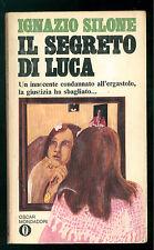 SILONE IGNAZIO IL SEGRETO DI LUCA MONDADORI 1970 OSCAR 91