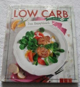 Low Carb - Das Rezeptbuch:  Iss dich gesund!   9783625173830