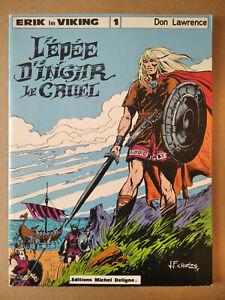 ERIK le VIKING n°1 , L'épée d'ingar le cruel , ( Don LAWRENCE ) ,  é.o 1979