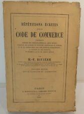 Riviere; Répétitions écrites sur le code du commerce 1860