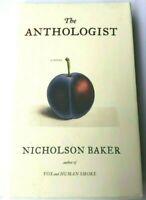 The Anthologist Nicholson Baker (Hardcover, 2009)