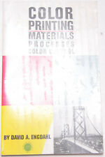 Color Printing Materials Processes Color Control Manual David Engdahl USED B162