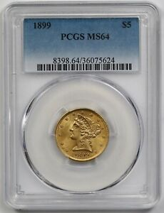 1899 $5 PCGS MS 64 Liberty Head Gold Half Eagle