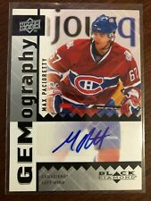 2009-10 UPPER DECK BLACK DIAMOND GEMOGRAPHY MAX PACIORETTY AUTO SP CANADIENS
