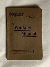 The Wakins Manual, of Exposure and Development 1924, paperback