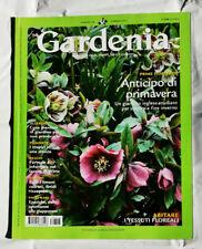 RIVISTA GARDENIA N. 346 FEBBRAIO 2013 FIORI PIANTE ORTI E GIARDINI