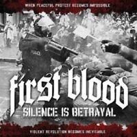 """FIRST BLOOD """"SILENCE IS BETRAYAL"""" CD NEU"""