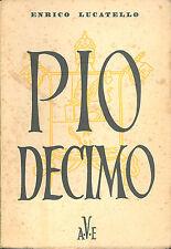 Lucatello: Il beato Pio decimo 1935