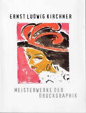 Ausstellungskatalog Ernst Ludwig Kirchner, Meisterwerke der Druckgraphik
