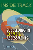 Inside track, Succeeding in Exams and Assessments by Blass, Eddie (Paperback boo