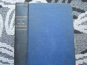 RARITA', CUCINA DI FAMIGLIA E PASTICCERIA, A. GIAQUINTO, MANUALE PRATICO, 1931