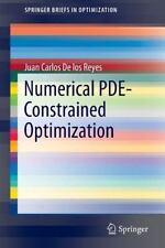 Numerical PDE-Constrained Optimization: By De los Reyes, Juan Carlos