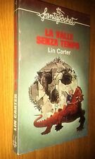 FANTAPOCKET #  4-LIN CARTER-LA VALLE SENZA TEMPO-LONGANESI