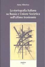 ALBERICO - La storiografia italiana su Russia e Unione Sovietica