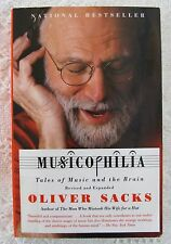 Musicophilia : Tales of Music and the Brain by Oliver Sacks (2008, Paperback)