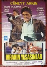 Bırakın Yaşasınlar {CUNEYT ARKIN} Original Turkish Movie Original Poster 80s
