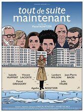 Affiche 40x60cm TOUT DE SUITE MAINTENANT 2016 A. Bonitzer V. Lacoste NEUVE