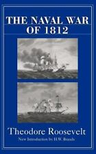 The Naval War of 1812 (Paperback or Softback)