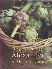 A SHARED TABLE - Stephanie Alexander - 7 Different Regions Across the Continent