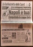 GAZZETTA DELLO SPORT 18 05 1989 NAPOLI VINCE COPPA UEFA MARADONA maggio