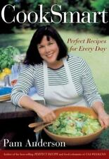 CookSmart : Perfect Recipes for Every Day by Pam Anderson (2002, Hardcover,...
