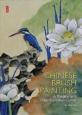 Chinese Brush Painting: A Beginner's Step-by-Step Guide: By Guohua, Zhou