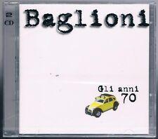 CLAUDIO BAGLIONI GLI ANNI 70 SETTANTA - 2 CD SIGILLATO!!!