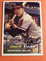 JOHNNY LOGAN 1957 Topps Baseball Card Atlanta Braves AUTO Autograph Signed