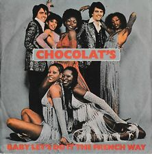 CHOCOLAT'S - Baby Let's Do It The French Way - '7 / 45 giri 1977 Italy DERBY