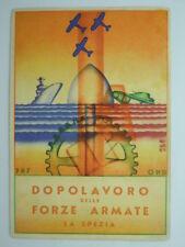 FUTURISMO-P.N.F.-O.N.D.-ARMY-LA SPEZIA-AUTORE-V8O-S60259